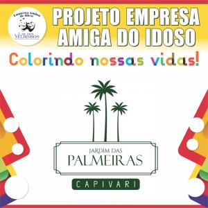 JARDIM DAS PALMEIRAS CAPIVARI EMPREENDIMENTOS IMOBILIÁRIOS  faz parceria no PROJETO EMPRESA AMIGA DO IDOSO