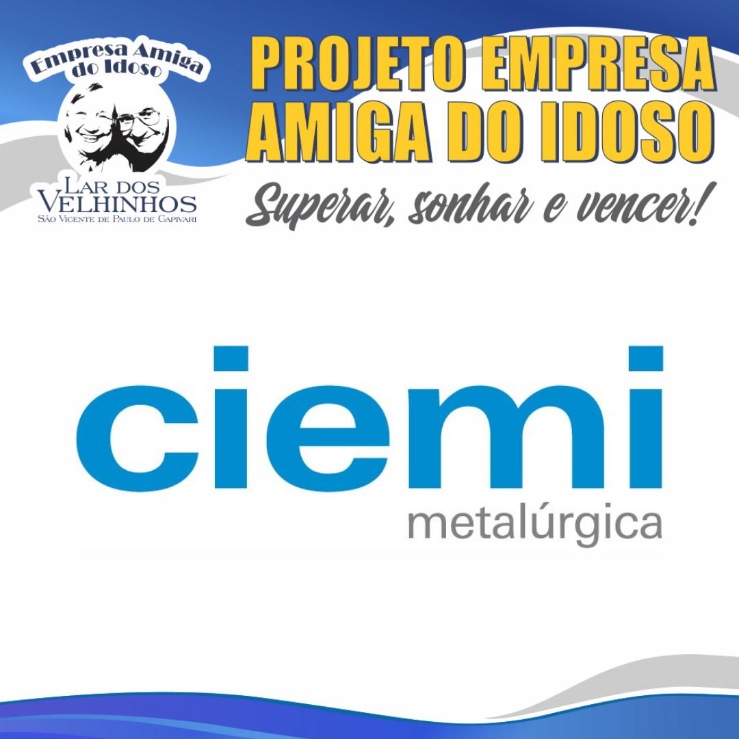 METALÚRGICA  CIEMI fecha parceria no Projeto Empresa Amiga do Idoso