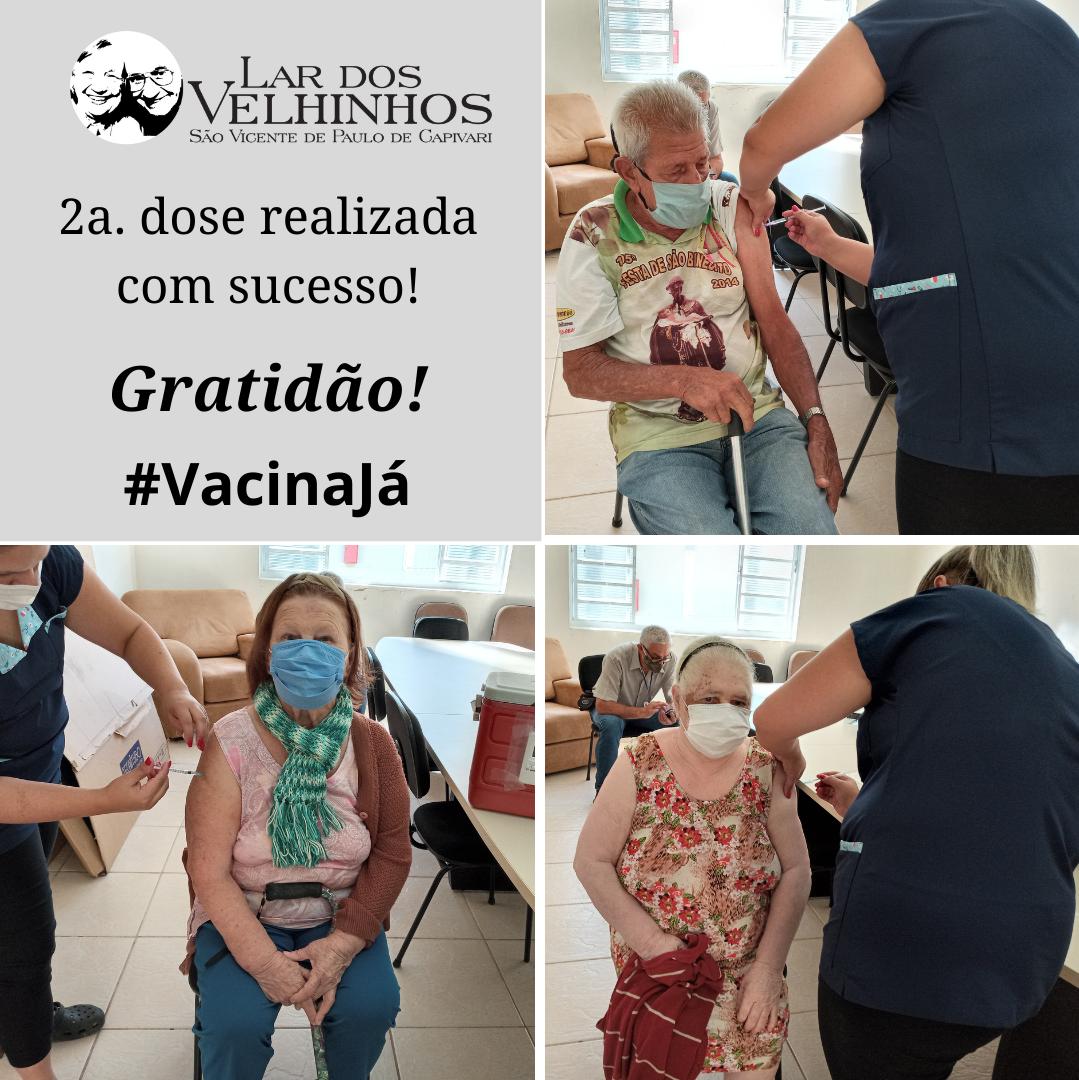 Moradores e Colaboradores recebem a 2a. dose da Vacina  contra a COVID-19