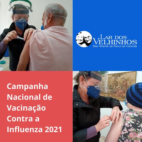 A Campanha Nacional de Vacinação Contra a Influenza 2021 chegou na Instituição.